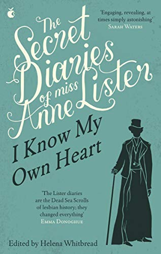 The Secret Diaries Of Miss Anne Lister: The Inspiration for Gentleman Jack (Virago Modern Classics) By Anne Lister