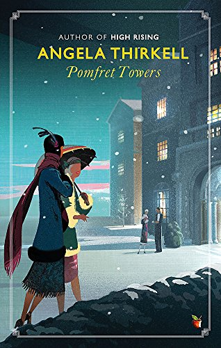 Pomfret Towers: A Virago Modern Classic by Angela Thirkell
