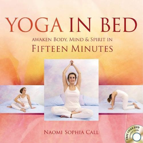 Yoga in Bed By Naomi Call