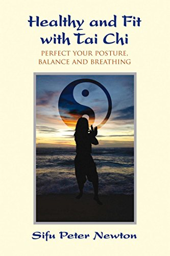 Ancient Tai Chi Masters Self-Healing Methods By Sifu Peter Newton (Sifu Peter Newton)
