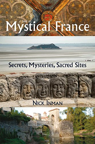 A Guide to Mystical France By Nick Inman (Nick Inman)