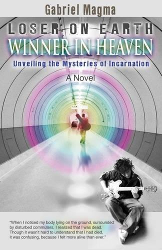 Loser on Earth, Winner in Heaven By Gabriel Magma (Gabriel Magma)