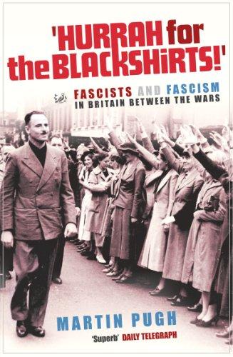 Hurrah For The Blackshirts! By Martin Pugh