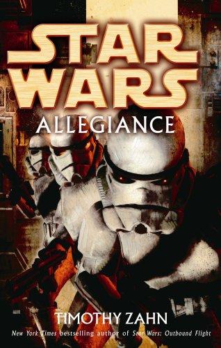 Star Wars: Allegiance By Timothy Zahn
