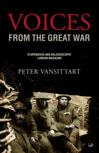 Voices From the Great War By Peter Vansittart