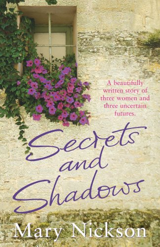 Secrets and Shadows By Mary Nickson