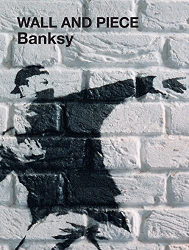 "Wall and Piece by ""Banksy"""