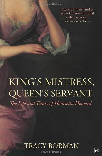 King's Mistress, Queen's Servant By Tracy Borman