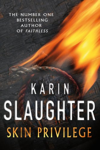 Skin Privilege by Karin Slaughter