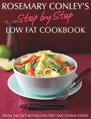 Step By Step Low Fat Cookbook By Rosemary Conley
