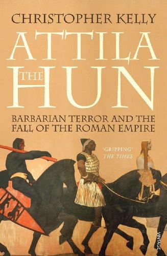 Attila The Hun By Christopher Kelly