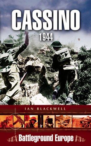Cassino: Battleground Europe By Ian Blackwell