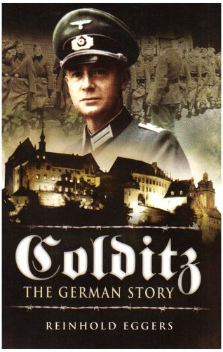 Colditz: the German Story By Reinhold Eggers