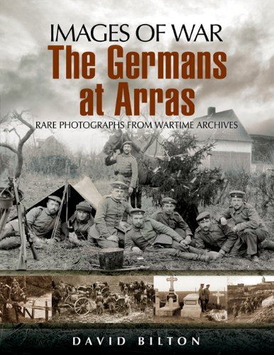 Germans at Arras By David Bilton