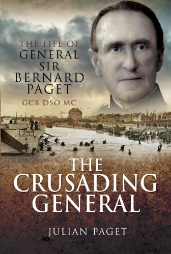 Crusading General, The By Julian Paget