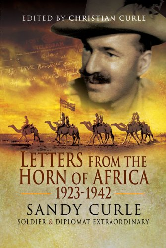 Letters from the Horn of Africa 1923-1945 By Christian Curtis