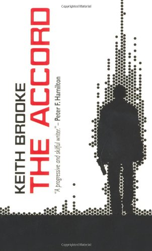 The Accord By Keith Brooke