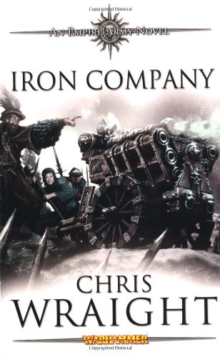 Iron Company By Chris Wraight