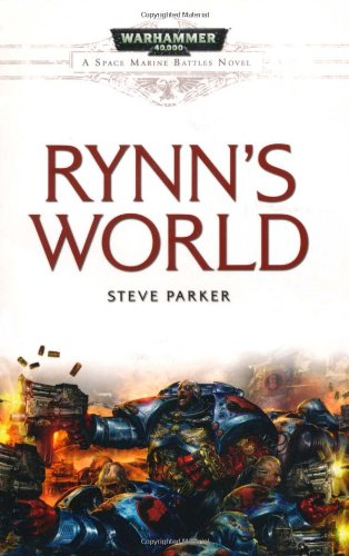 Rynn's World (Space Marine Battles) By Steve Parker