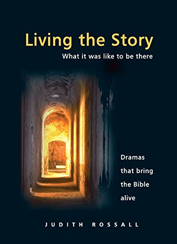 Living the Story By Judith Rossall