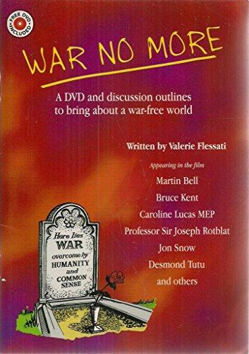 WAR NO MORE By VALERIE FLESSATI