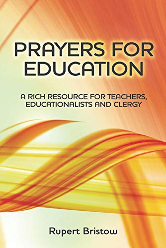 Prayers for Education - Enlarged By Rupert Bristow