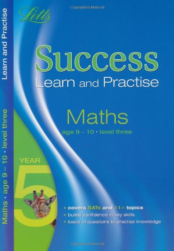 Maths Age 9-10 Level 3: Learn and Practise (Letts Key Stage 2 Success)