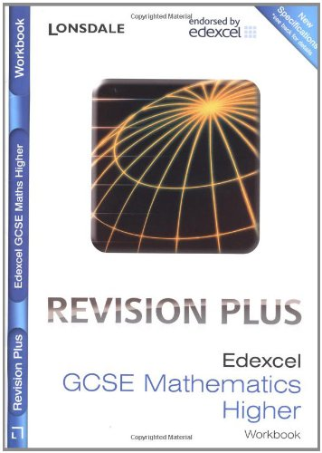 Edexcel Maths Higher Tier: Revision Workbook (inc. Answers): For Courses Starting 2010 and Later by