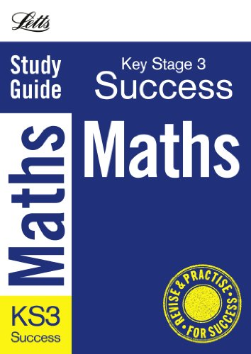 Revise KS3: Mathematics: Complete Study & Revision Guide (Letts Key Stage 3 Success)