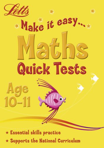 Maths Age 10-11: Quick Tests by Paul Broadbent