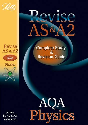 Letts A-level Revision Success - AQA AS and A2 Physics: Study Guide By David Brodie