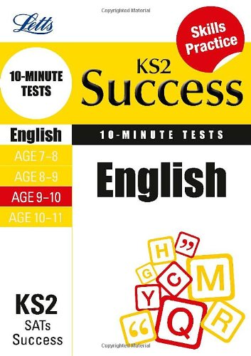 English Age 9-10: 10-Minute Tests (Letts Key Stage 2 Success)