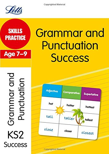 Grammar & Punctuation Age 7-9: Skills Practice (Letts Key Stage 2 Success)