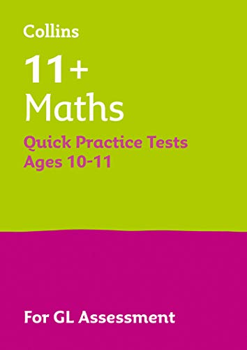 11+ Maths Quick Practice Tests Age 10-11 (Year 6) By Letts 11