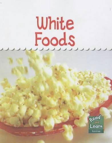 White Foods By Patricia Whitehouse