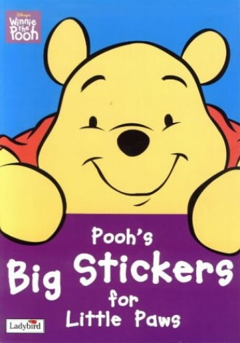 Winnie the Pooh First Activity: Pooh's Big Stickers for Little Paws By Walt Disney Productions