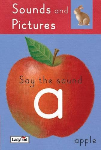 Say the 'A' Sounds by Claire Llewellyn