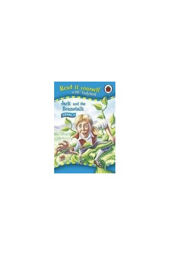Read It Yourself: Jack and the Beanstalk - Level 3 By Ladybird