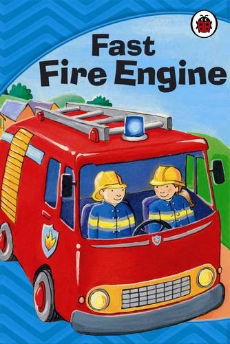 Fast Fire Engine By Jillian Harker
