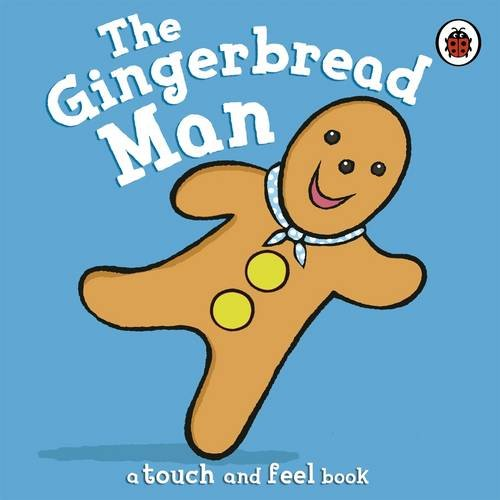 The Gingerbread Man (Fairy Tales) Retold by Ronne Randall