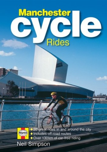 The Manchester Cycle Guide by Neill Simpson