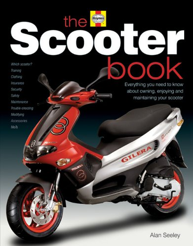 The Scooter Book By Alan Seeley