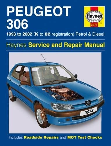 Peugeot 306 Petrol and Diesel Service and Repair Manual: 1993 to 2002 by Mark Coombs