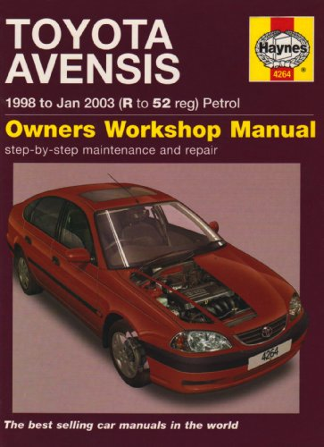 Toyota Avensis Petrol Service and Repair Manual: 1998 to 2003 by John S. Mead