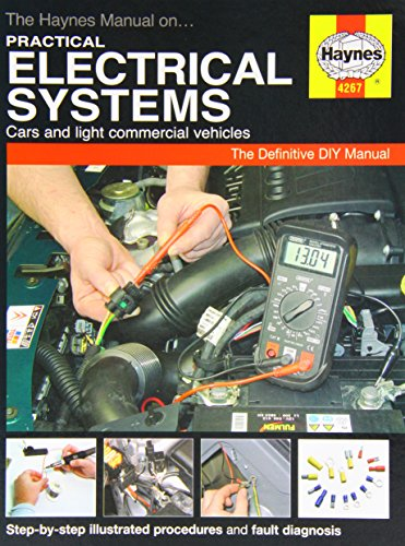 The Haynes Manual on Practical Electrical Systems By Martynn Randall
