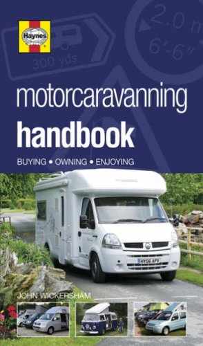 Motorcaravanning Handbook By John Wickersham