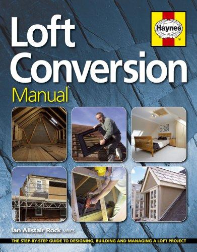 Loft Conversion Manual By Ian Rock