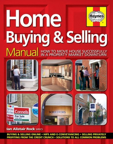 Home Buying & Selling Manual By Ian Rock