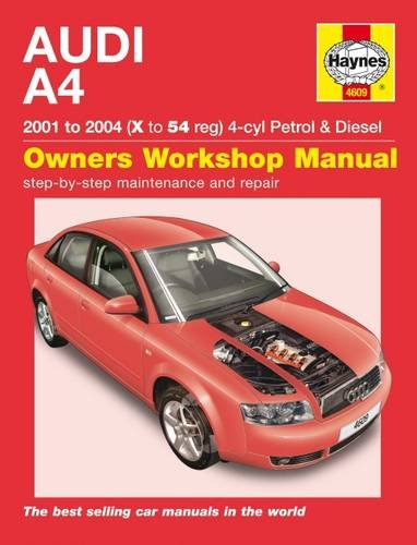 Audi A4 Petrol and Diesel Service and Repair Manual: 2001 to 2004 (Haynes Service and Repair Manuals) By Martynn Randall