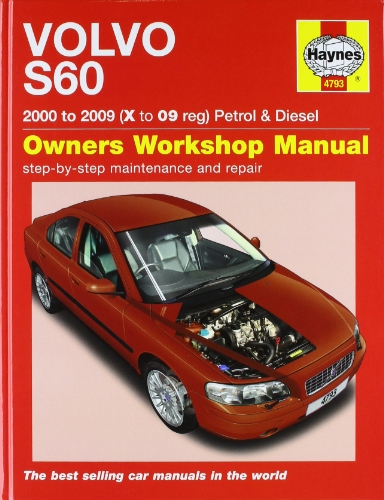 Volvo S60 Petrol and Diesel Service and Repair Manual By Martynn Randall